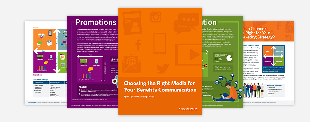 To engage your employees in their employee benefits, use these tip sheets to help you deploy a year-round, multi-channel communications strategy.